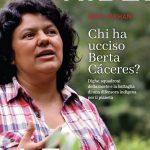 Chi ha ucciso Berta Cáceres?  Dighe, squadroni della morte e la battaglia di una difensora indigena per il pianeta